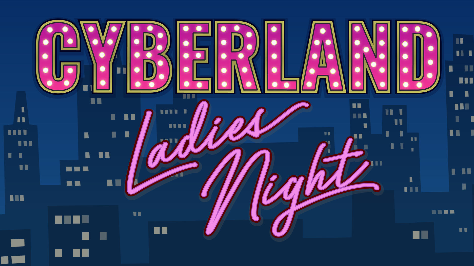 Logo CyberLand Ladies Night